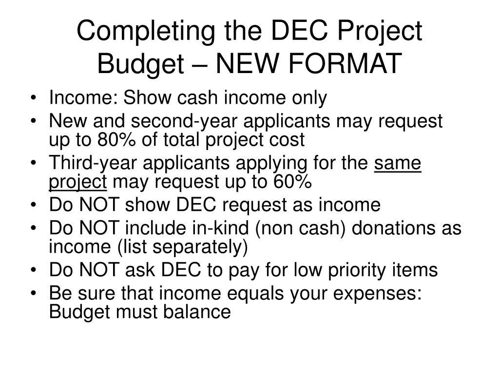 Completing the DEC Project Budget – NEW FORMAT
