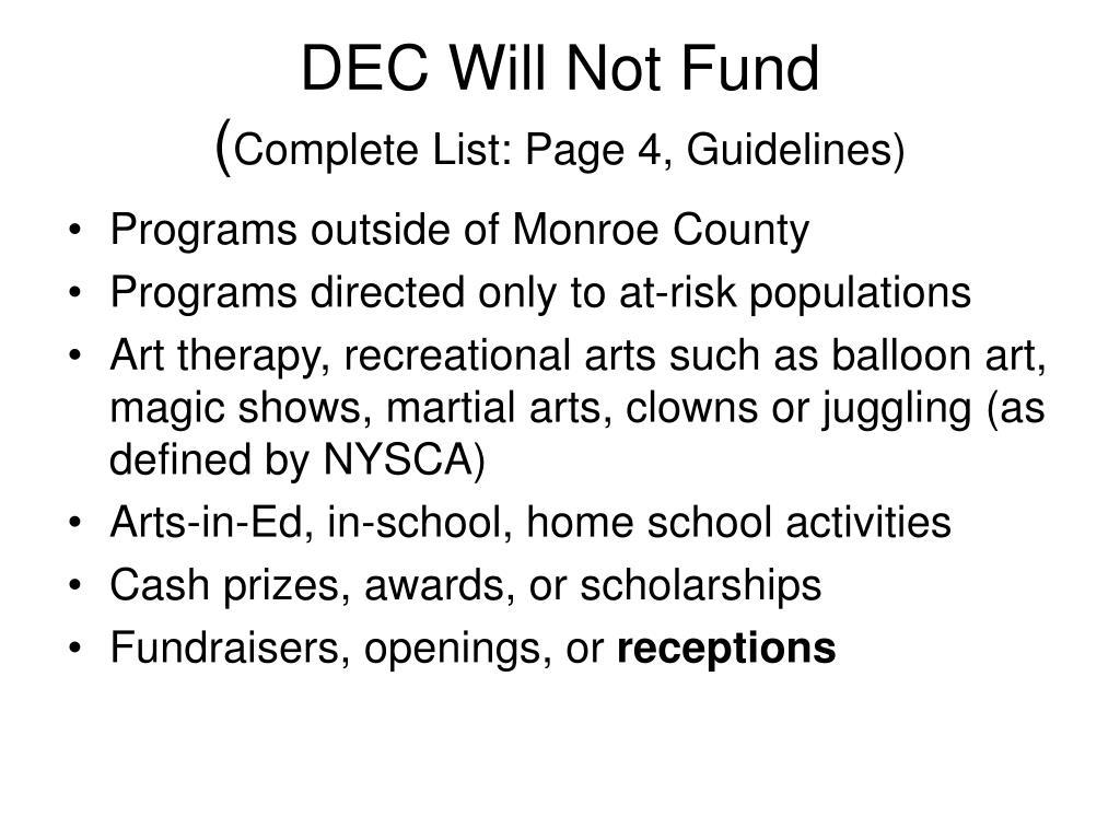 DEC Will Not Fund