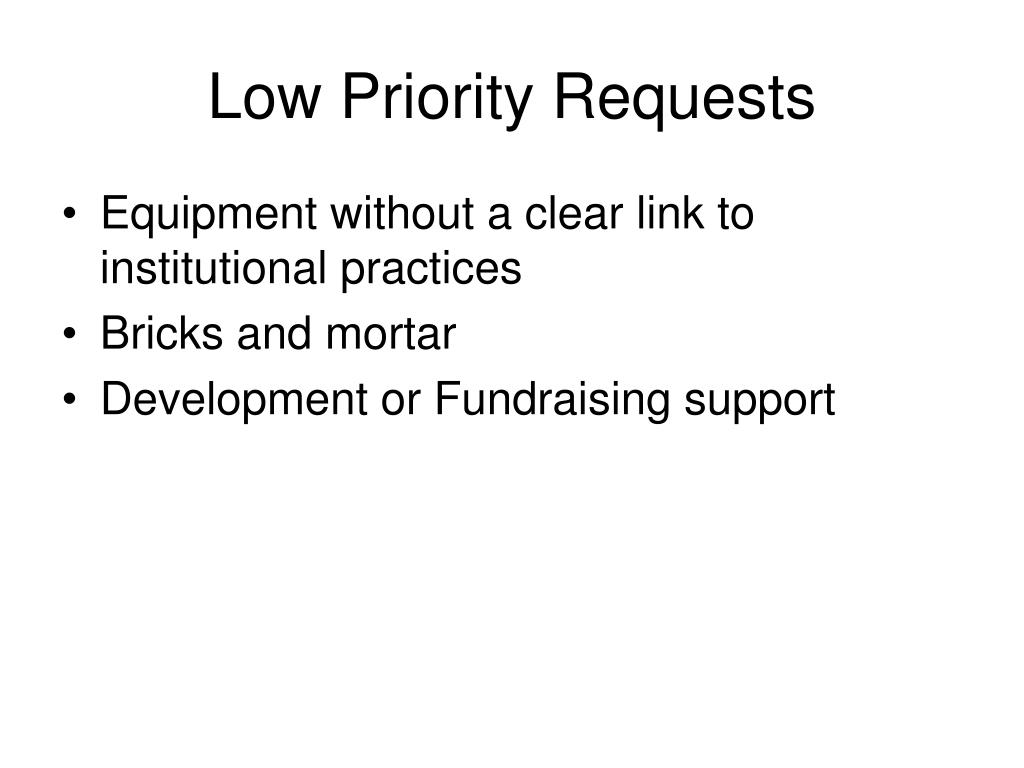 Low Priority Requests