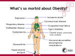 what s so morbid about obesity