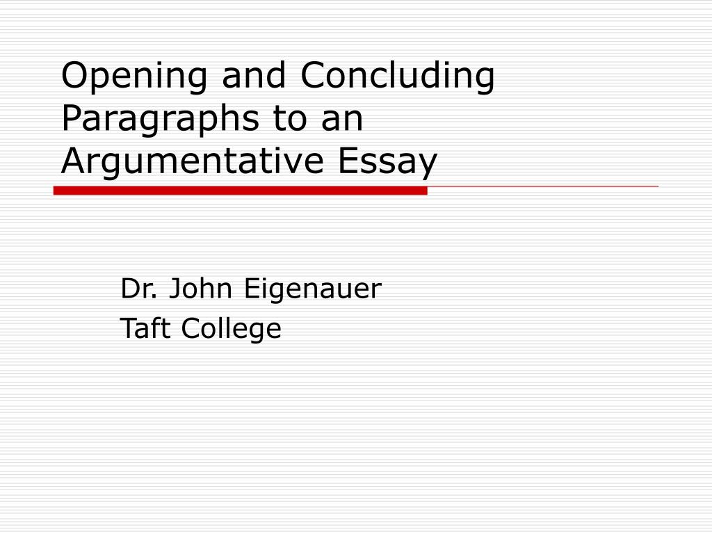 opening and concluding paragraphs to an argumentative essay l.