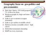 geography focus on geo politics and geo economics