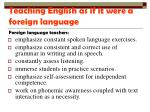 teaching english as if it were a foreign language