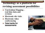 technology as a platform for revising assessment possibilities
