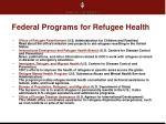 federal programs for refugee health