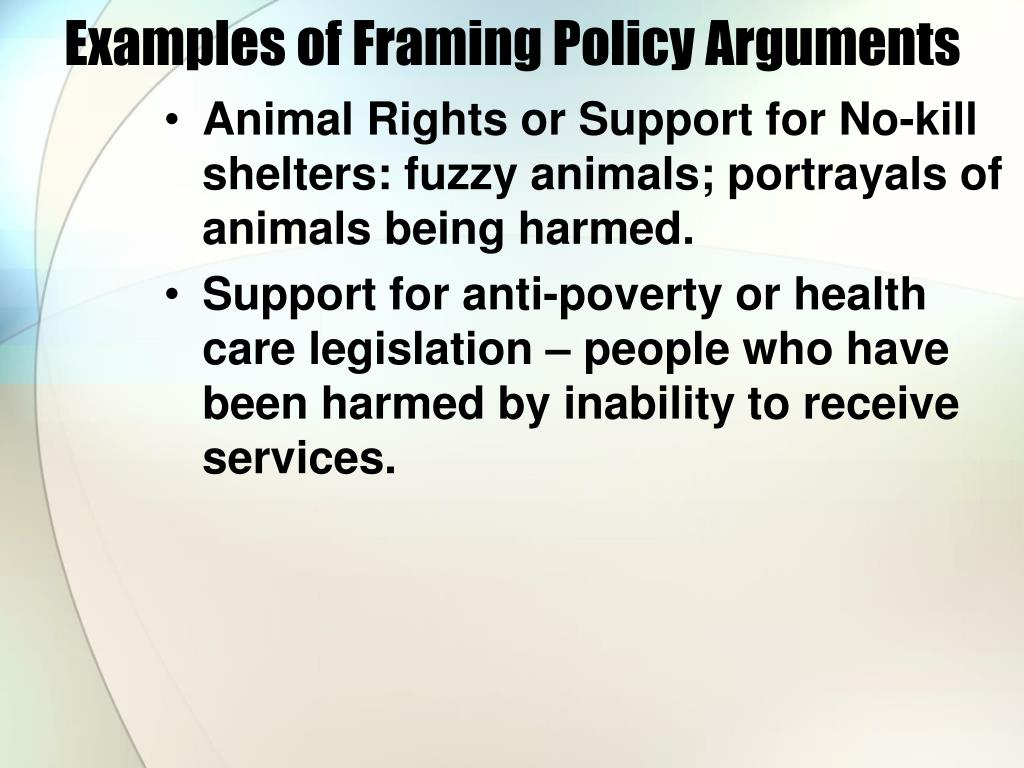 Examples of Framing Policy Arguments