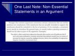 one last note non essential statements in an argument