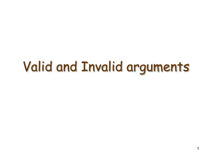 valid and invalid arguments n.
