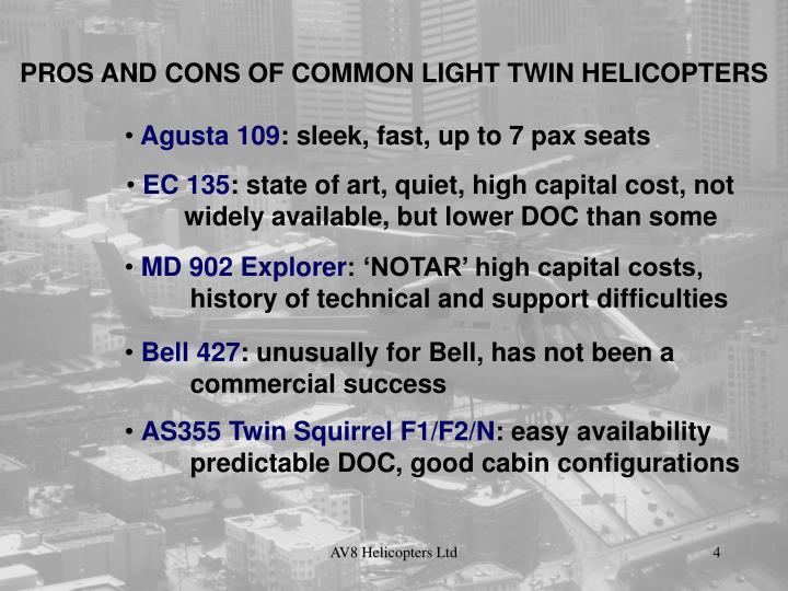 PROS AND CONS OF COMMON LIGHT TWIN HELICOPTERS
