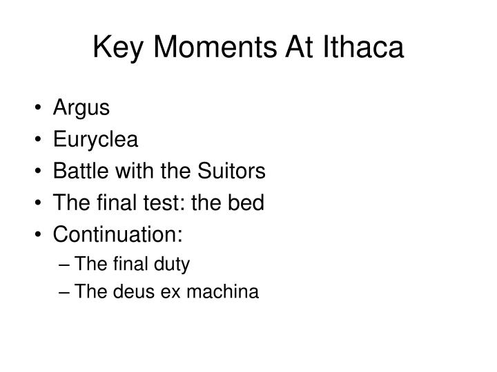 Key Moments At Ithaca