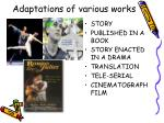 adaptations of various works29