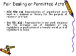 fair dealing or permitted acts38