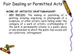 fair dealing or permitted acts41
