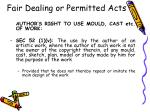 fair dealing or permitted acts42
