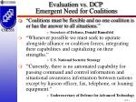evaluation vs dcp emergent need for coalitions