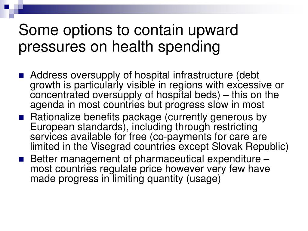 Some options to contain upward pressures on health spending