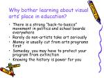 why bother learning about visual arts place in education