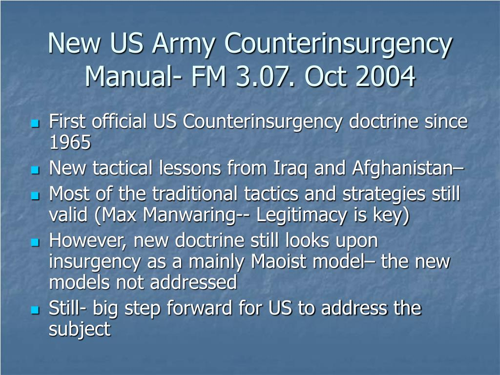 New US Army Counterinsurgency Manual- FM 3.07. Oct 2004