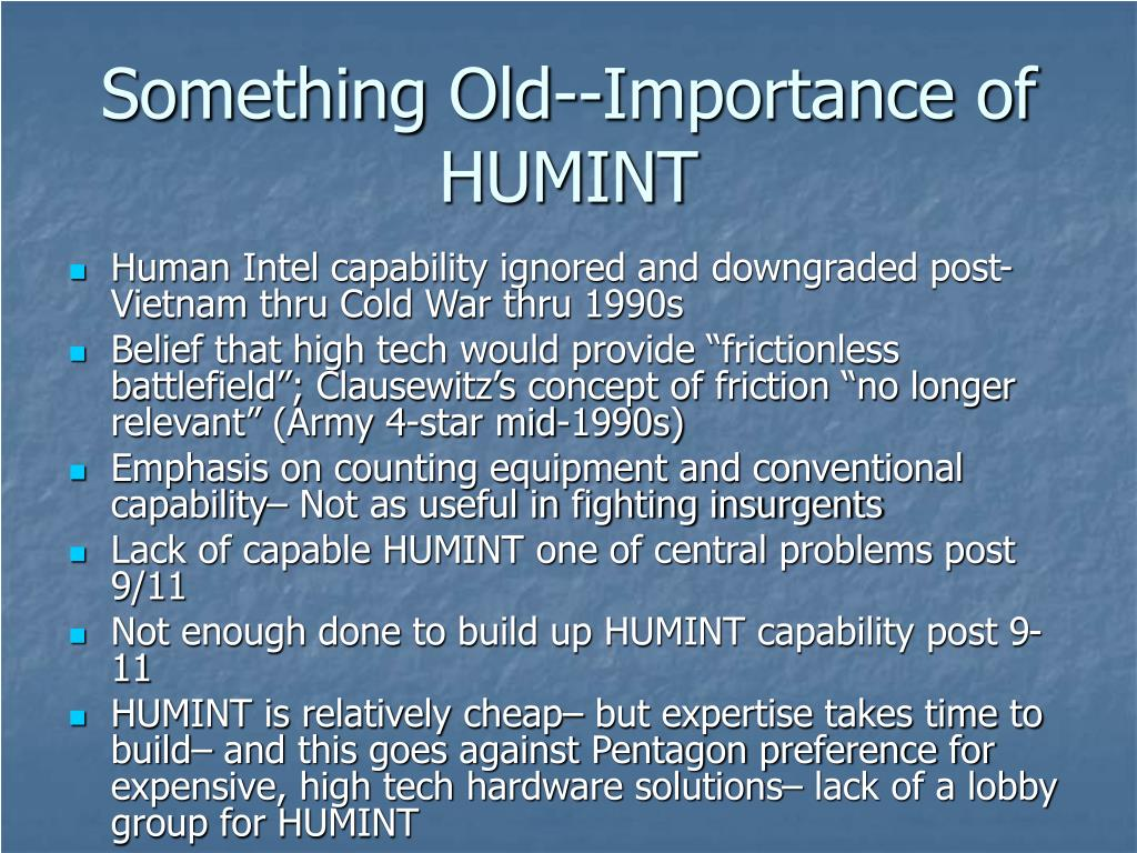 Something Old--Importance of HUMINT