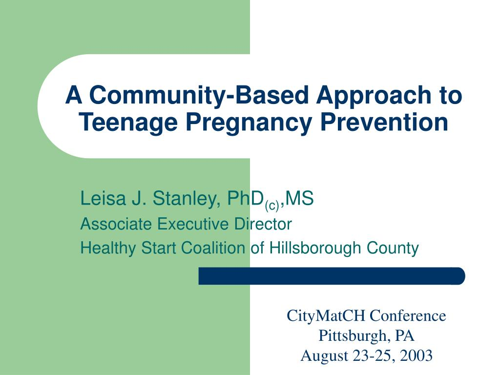 a community based approach to teenage pregnancy prevention l.