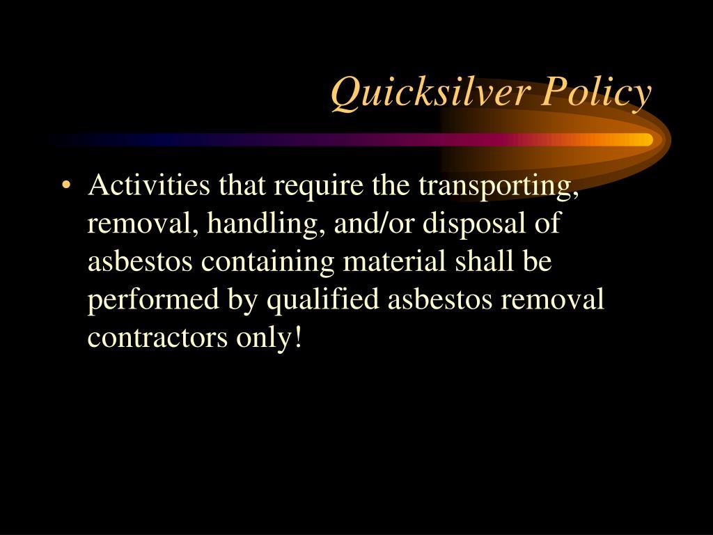 Quicksilver Policy