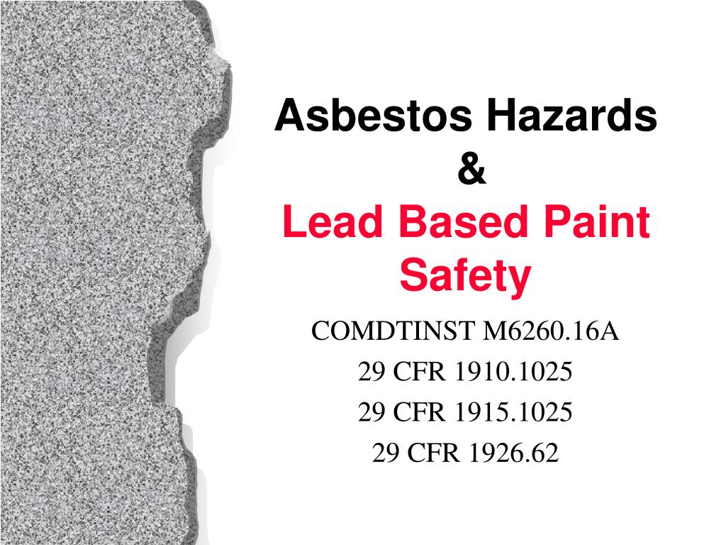 asbestos hazards lead based paint safety l.