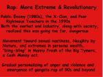 rap more extreme revolutionary