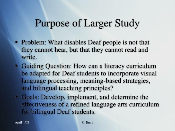 Purpose of larger study