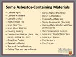 some asbestos containing materials