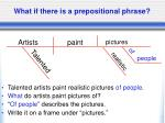 what if there is a prepositional phrase