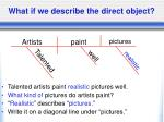 what if we describe the direct object