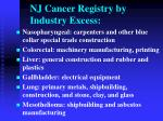 nj cancer registry by industry excess