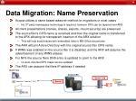 data migration name preservation