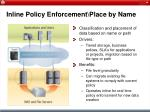inline policy enforcement place by name43