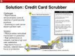 solution credit card scrubber