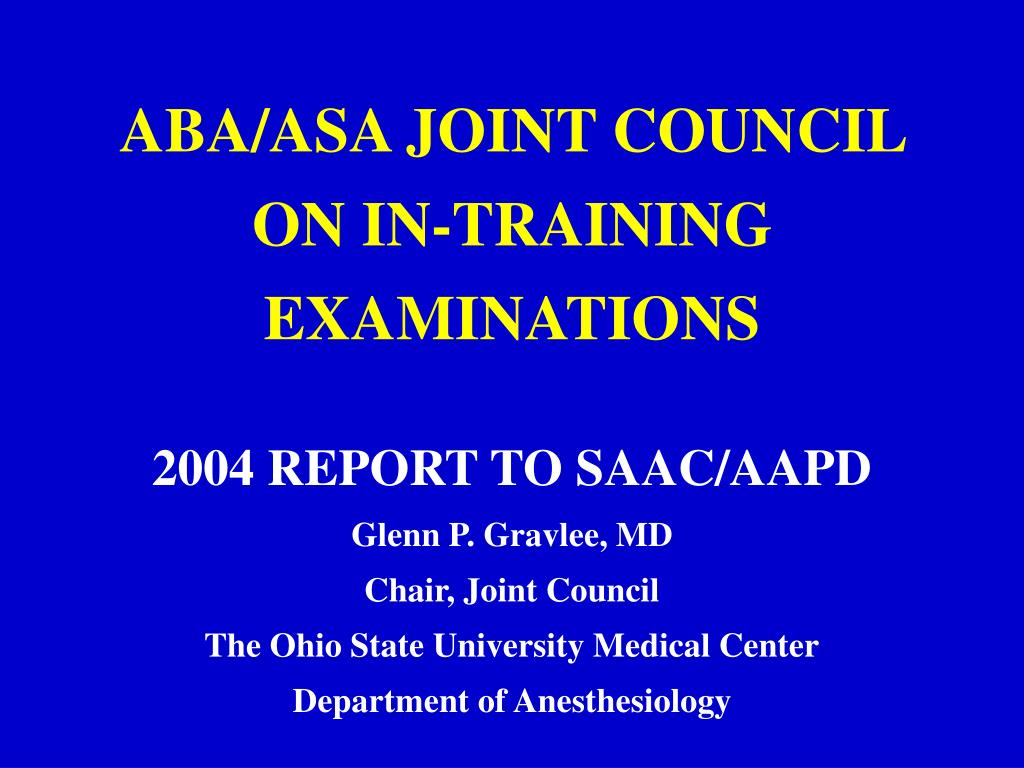 aba asa joint council on in training examinations l.