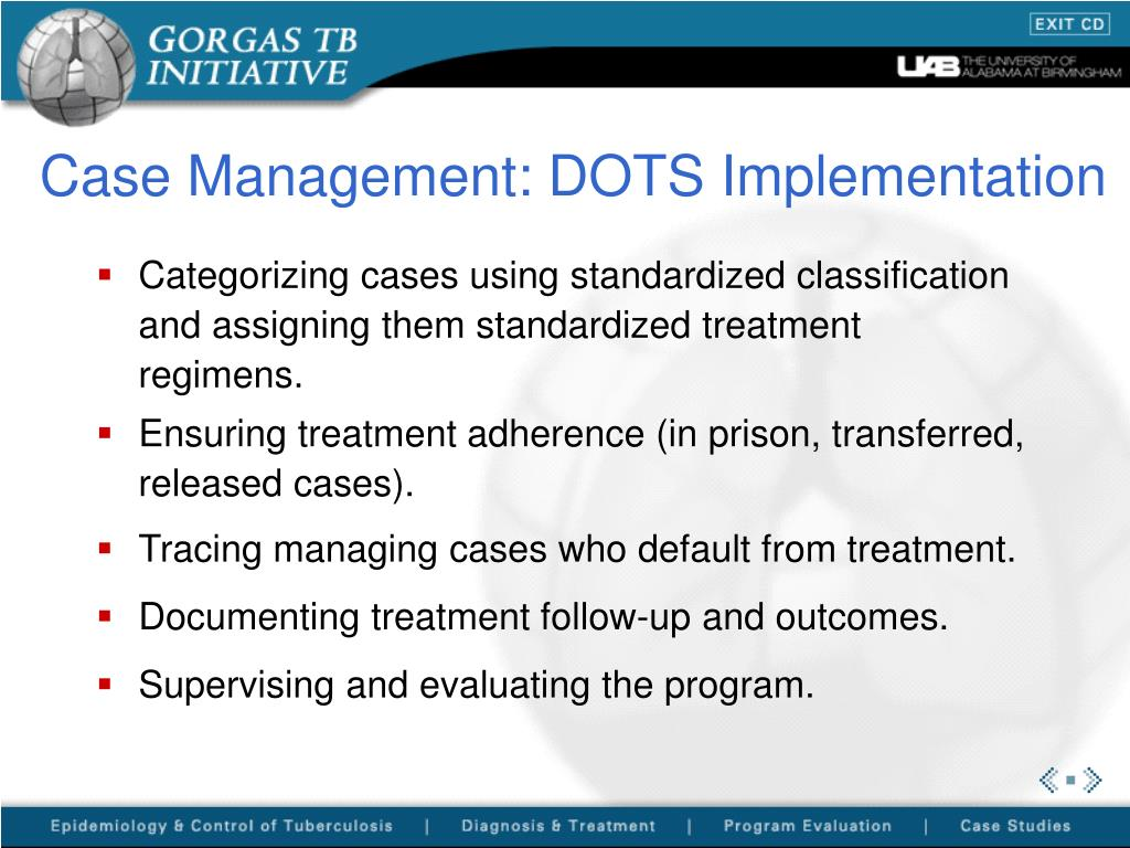 Case Management: DOTS Implementation