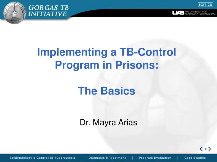 Implementing a tb control program in prisons the basics