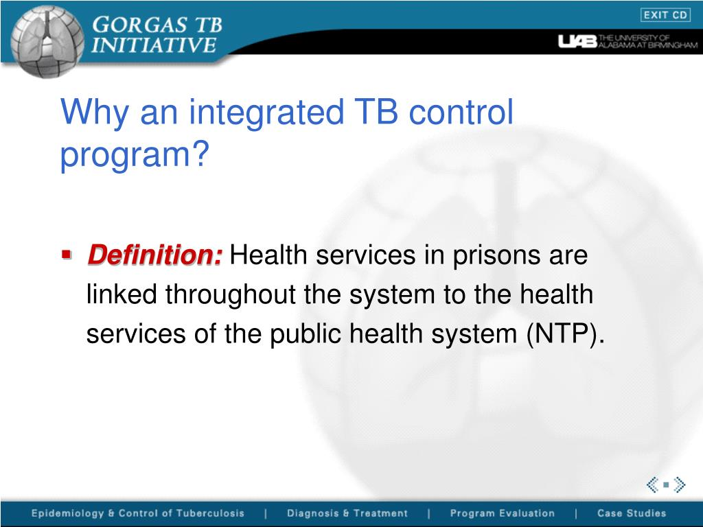 Why an integrated TB control program?