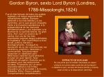 gordon byron sexto lord byron londres 1788 missolonghi 1824