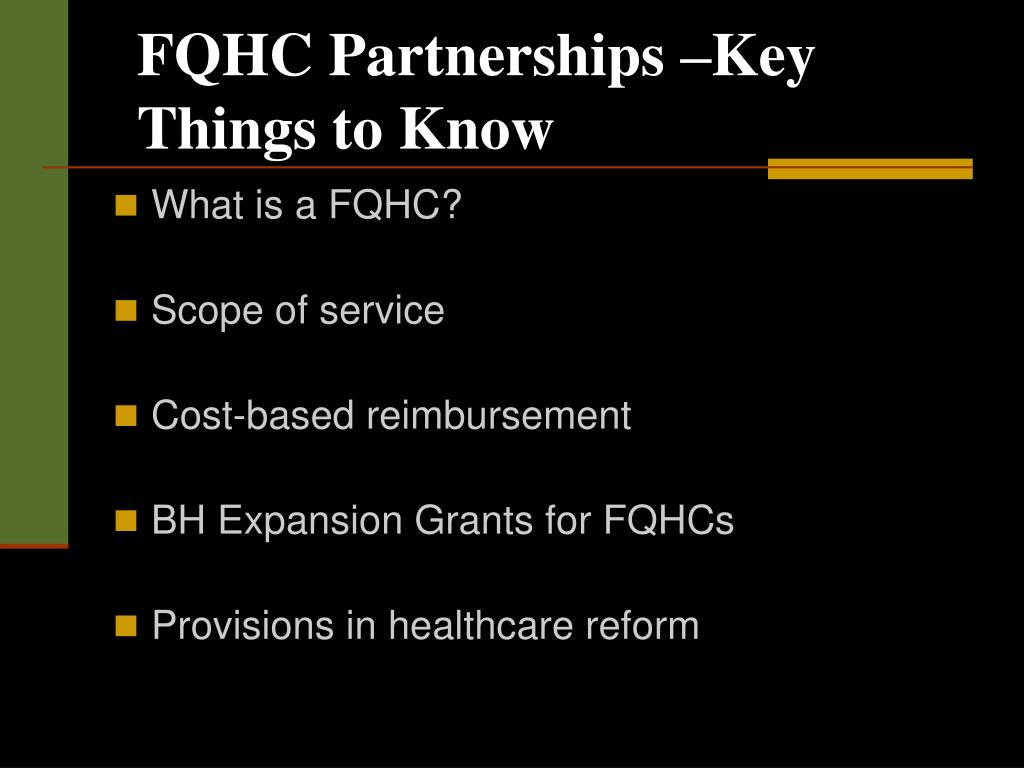 FQHC Partnerships –Key Things to Know