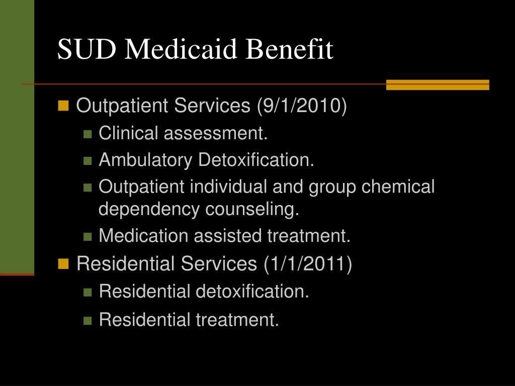 SUD Medicaid Benefit