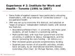 experience 2 institute for work and health toronto 1991 to 2007