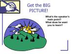 get the big picture