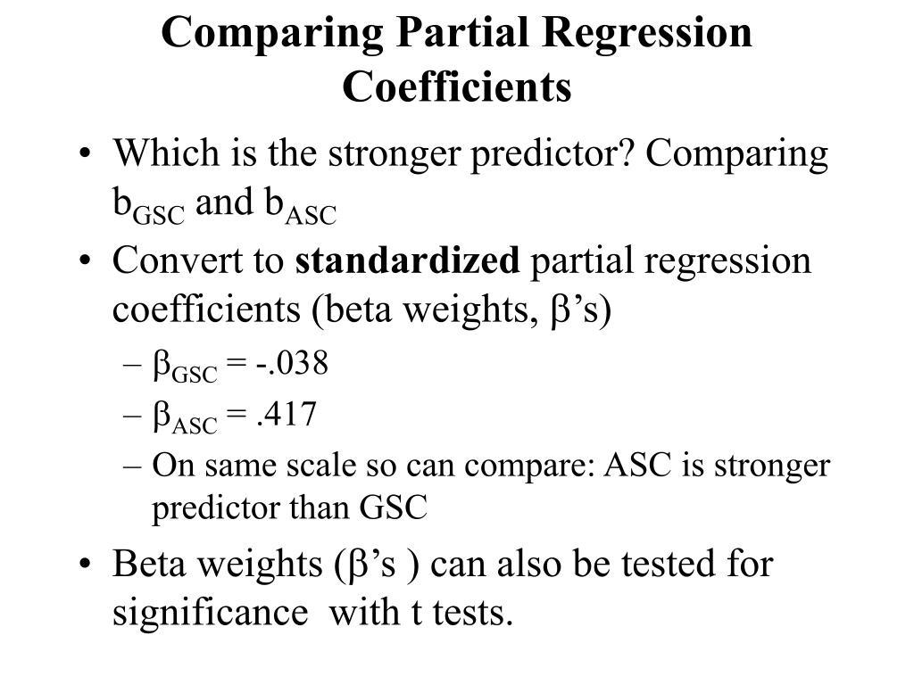 Comparing Partial Regression Coefficients