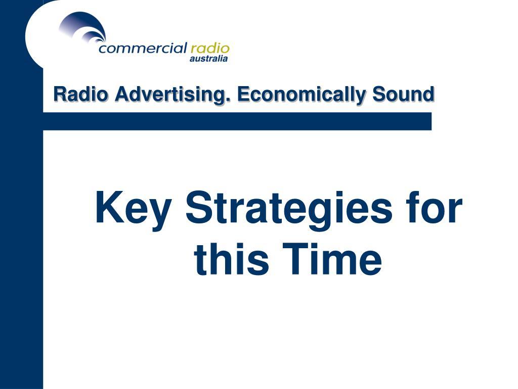 Radio Advertising. Economically Sound