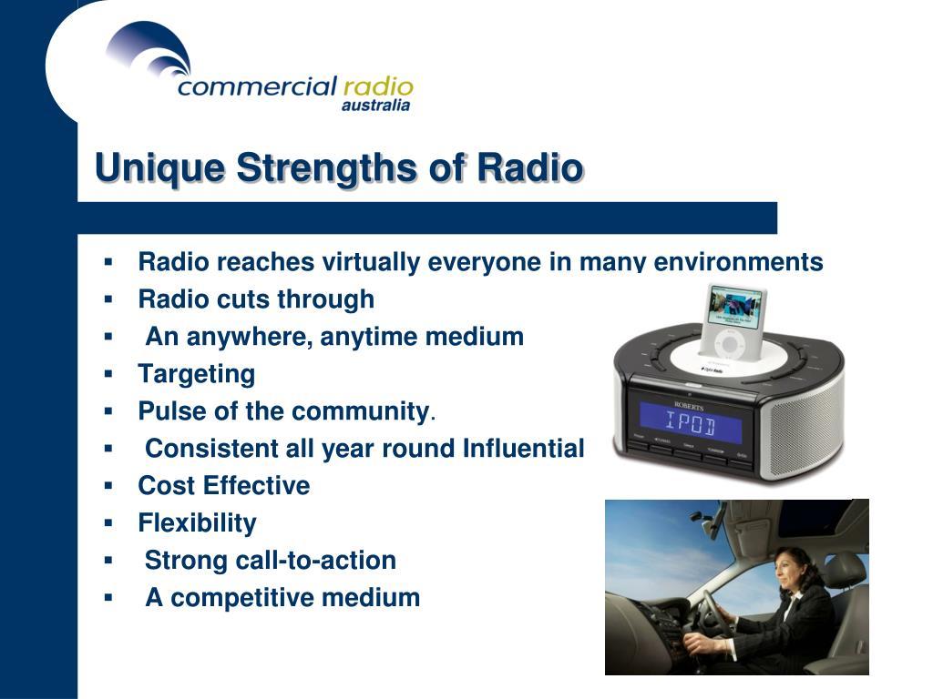 Unique Strengths of Radio