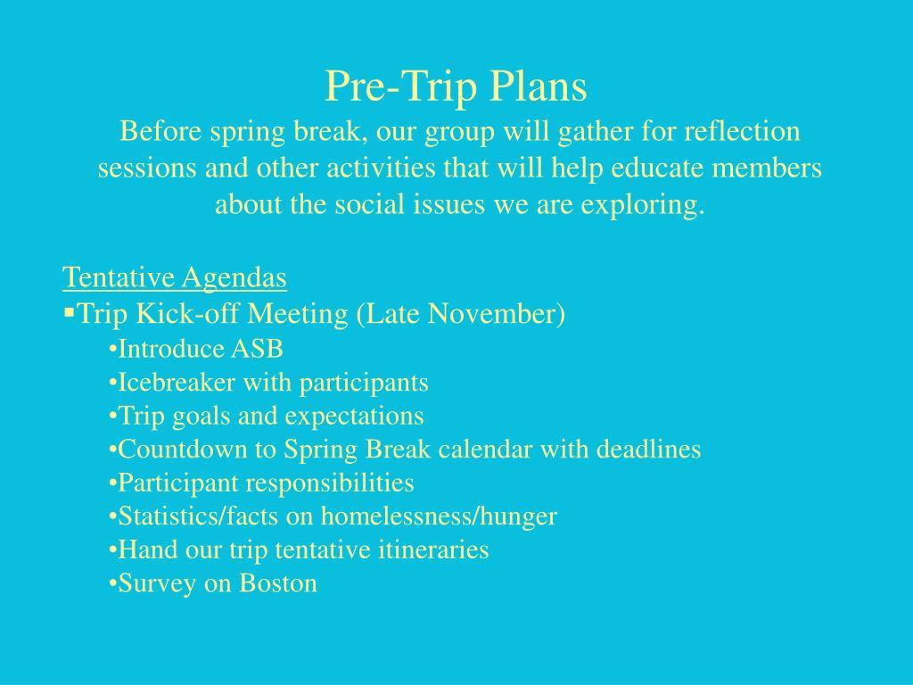 Pre-Trip Plans