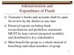 administration and expenditure of funds