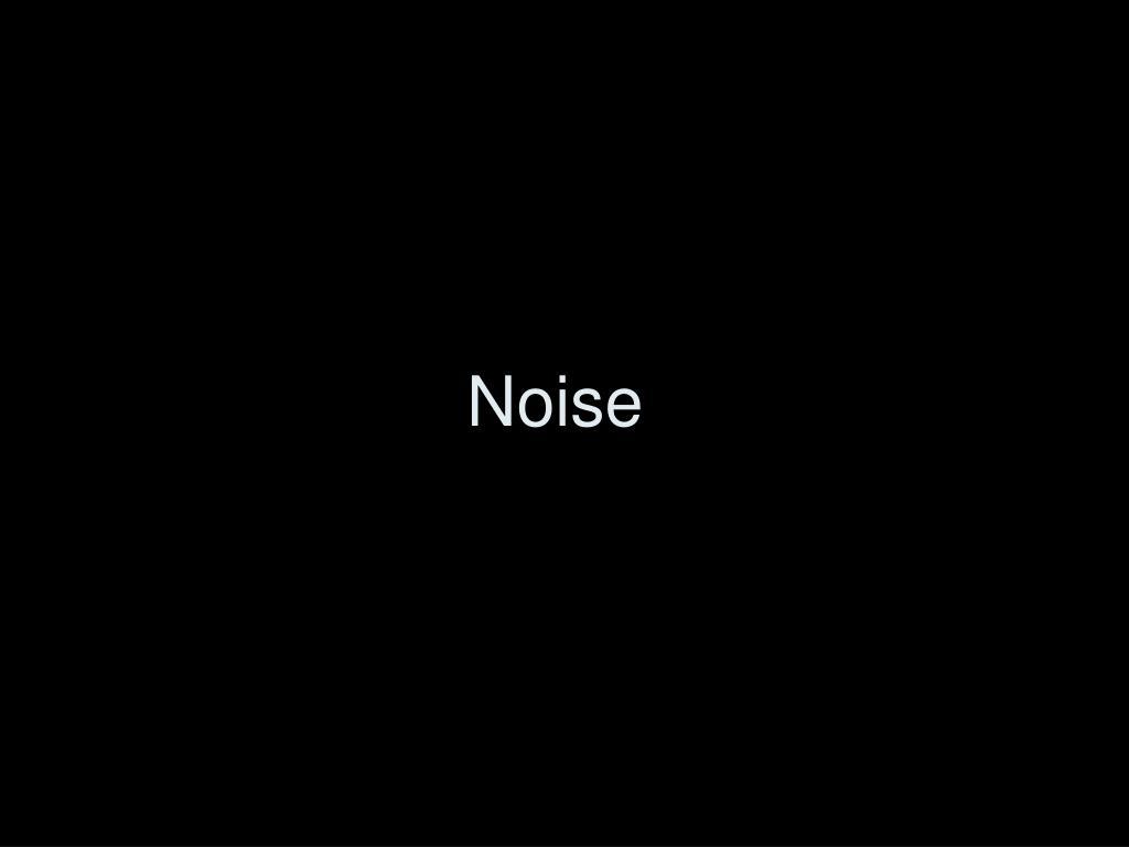 noise l.